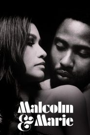 Malcolm & Marie (2021)
