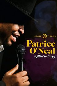 Patrice O'Neal: Killing Is Easy (2021)